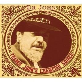 Dr John Trader Johns Crawfish Soiree CD2