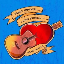 Tommy Emmanuel & John Knowles Heart Songs CD