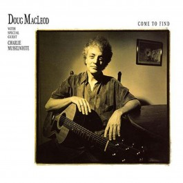 Doug Macleod Come To Find Analogue Productions LP