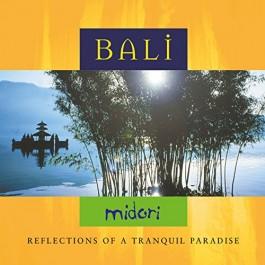 Midori Bali Reflections Of A Tranquil Paradise CD