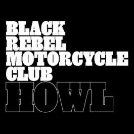 Black Rebel Motorcycle Club Howl LP2