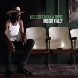Robert Finley Age Dont Mean A Thing CD