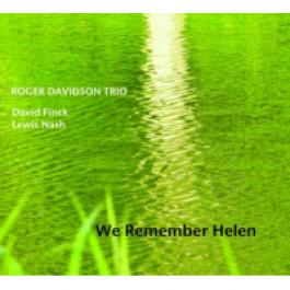 Roger Davidson Trio We Remember Helen CD