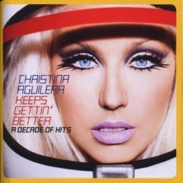 Christina Aguilera Keeps Getting Better Decade Of Hits CD+DVD
