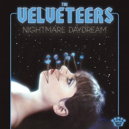 Velveteers Nightmare Daydream LP
