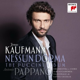 Jonas Kaufmann Nessun Dorma The Puccini Album CD
