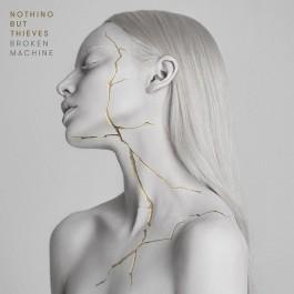 Nothing But Thieves Broken Machine LP