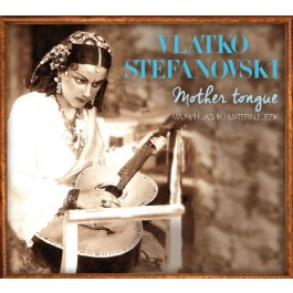 Vlatko Stefanovski Mother Tongue CD/MP3