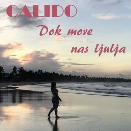 Calido Dok More Nas Ljulja MP3