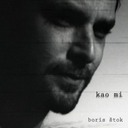 Boris Štok Kao Mi MP3