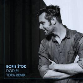 Boris Stok Dodiri Topa Remix MP3