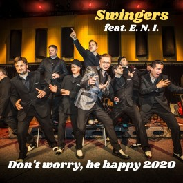 Swingers Feat Eni Dont Worry Be Happy 2020 MP3