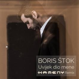 Boris Štok Uvijek Dio Mene Kameny Remix MP3