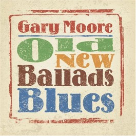 Gary Moore Old New Ballads Blues CD