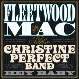 Fleetwood Mac And Christine Perfect Band Hey Baby LP