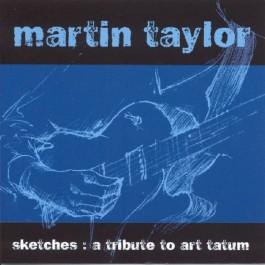 Martin Taylor Sketches A Tribute To Art Tatum CD