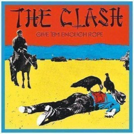 Clash Give em Enough Rope CD
