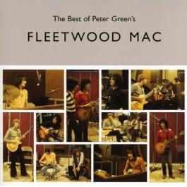 Fleetwood Mac The Best Of Peter Greens Fleetwood Mac CD
