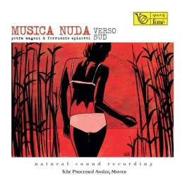 Petra Magoni & Ferruccio Spinetti Musica Nuda Verso Sud Musica Nuda Verso Sud LP