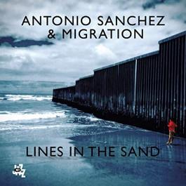 Antonio Sanchez & Migration Lines In The Sand CD