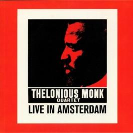 Thelonious Monk Quartet Live In Amsterdam LP