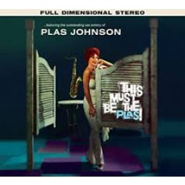 Plas Johnson This Must Be The Plas Collectors Edition CD