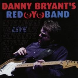 Danny Bryants Redeyeband Live CD