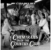 Lana Del Rey Chamtrails Over The Country Club CD