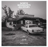 North Mississippi Allstars Up And Rolling CD