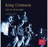 King Crimson Live In Newcastle CD