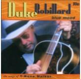 Duke Robillard Blue Mood The Songs Of T-Bone Walker CD