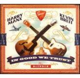 Harry Manx Kevin Breit In Good We Trust CD