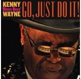 Kenny blues Boss Wayne Go, Just Do It CD