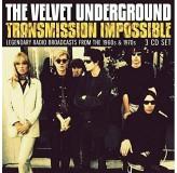 Velvet Underground Transmission Impossible Radio Broadcasts 1960S & 1970S CD3
