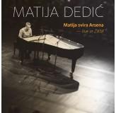 Matija Dedić Matija Svira Arsena Live In Zkm DVD
