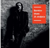 Goran Bare Baretov Blues 21. Stoljeća CD