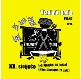 Vladimir Babin Xx. Stoljeće Od Klasike Do Jazza CD/MP3