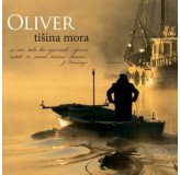 Oliver Dragojević Tišina Mora CD/MP3