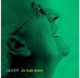 Oliver Dragojević Za Tvoje Dobro MP3