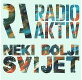 Radio Aktiv Neki Bolji Svijet MP3