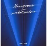 Mangroove Feat Pocket Palma Voli Me MP3