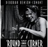 Deborah Henson-Conant Round The Corner CD