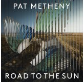 Pat Metheny Road To The Sun LP2