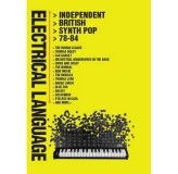 Various Artists Electrical Language Independent British Synth Pop 78-84 CD4