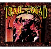 And You Will Know Us By The Trail Of Dead And You Will Know Us By The Trail Of Dead CD